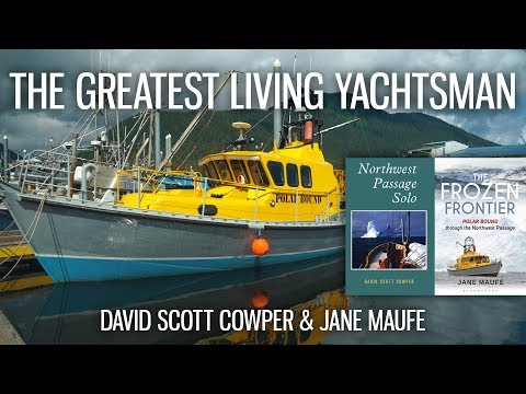 The First Person To Sail Around The World Solo In Both Directions   David Scott Cowper   S3 EP8