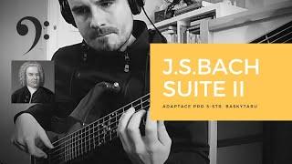 J.S.Bach // Suite II. v D moll // adaptace pro 5-str.baskytaru