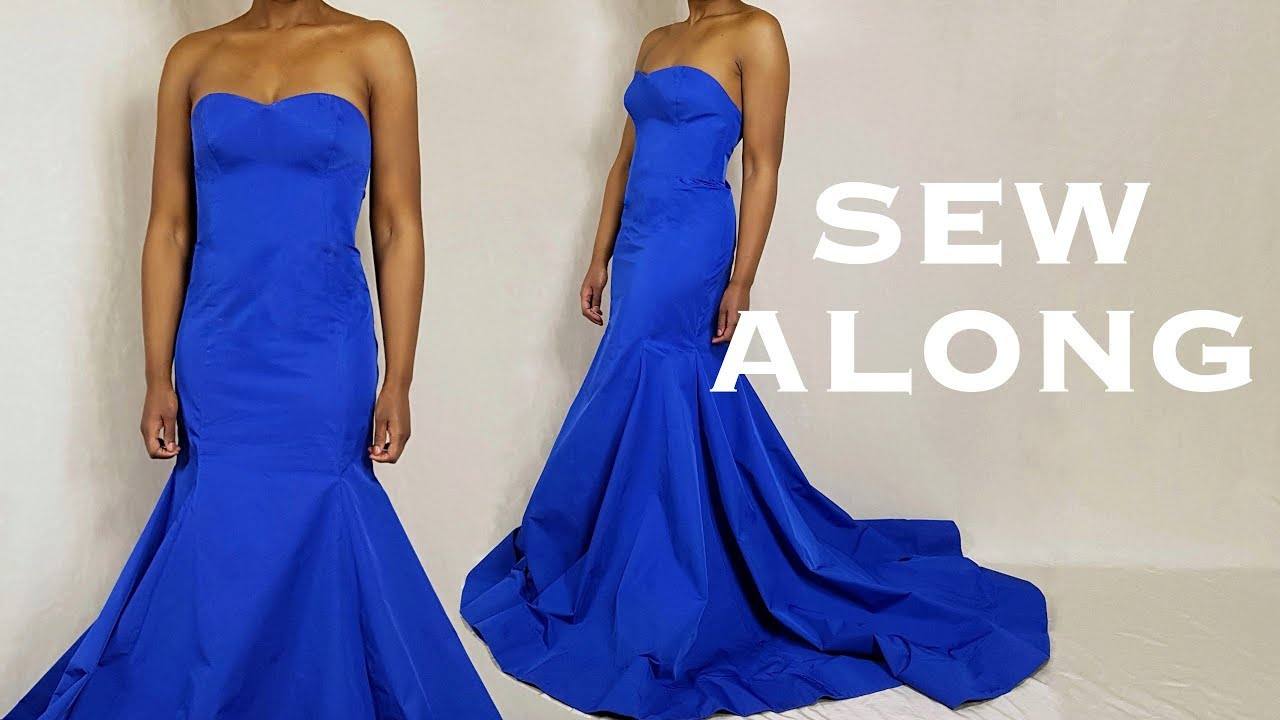 Diy mermaid gown sew along youtube for How to make a wedding dress
