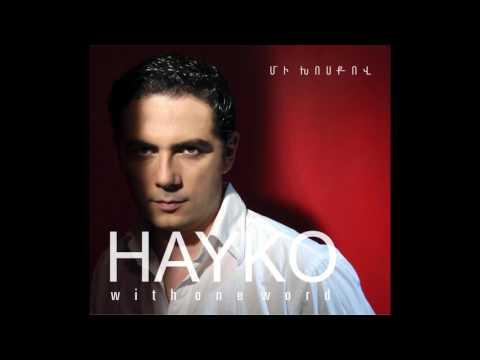Hayko - Sirum Em Qez // Հայկո - Սիրում եմ քեզ