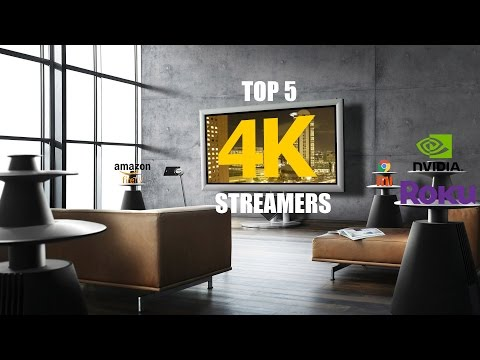 Top 5 4K Streaming Devices (2017)