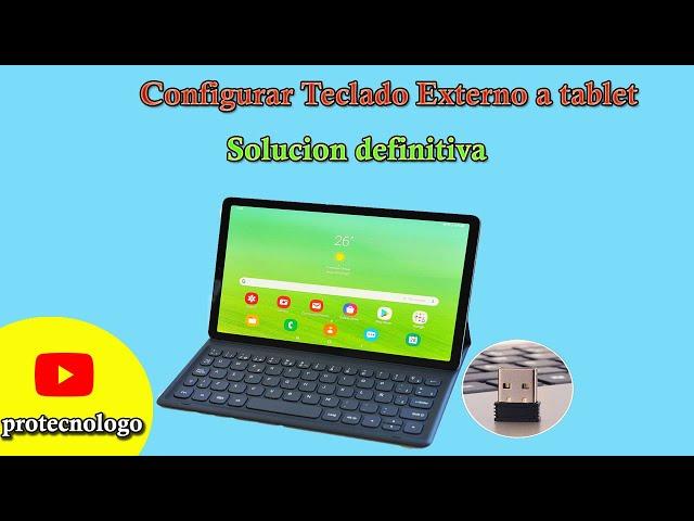Como Configurar Teclado Externo USB a tablet a idioma español