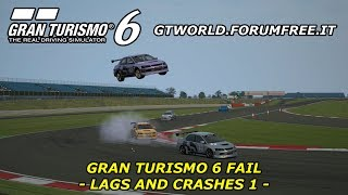 Gran Turismo 6 Fail - Lags and Crashes 1 - Silverstone GP - Mitsubishi Lancer Evolution IX RM