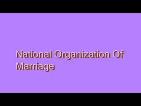 How to Pronounce National Organization Of Marriage