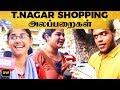 T.Nagar Shopping-ல் MARANA Level ATROCITY செய்த Girls & Boys   DC 211