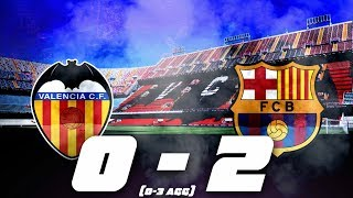 Valencia vs Barcelona [0-2], Copa del Rey, 2018 (2nd Leg) - Match Analysis