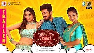 Dhanusu Raasi Neyargalae - Trailer | Harish Kalyan, Digangana, Reba, Yogi Babu | Ghibran | Sanjay