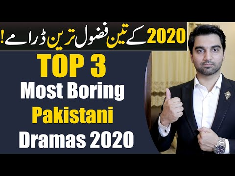 Top 3 Most Boring Pakistani Dramas 2020? ARY DIGITAL | HUM TV | HAR PAL GEO | MR NOMAN ALEEM