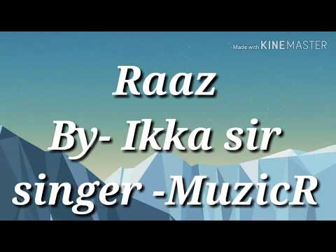 raaz-||-ikka-||-muzicr||-ikka-biography-mp3-motivation-song