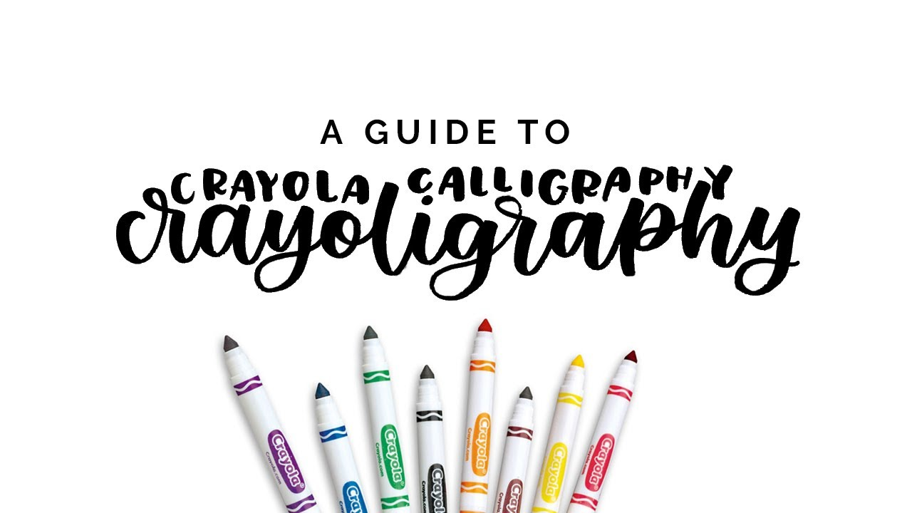 A Guide to Crayoligraphy: Crayola Marker Calligraphy - YouTube