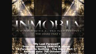 "INMORIA - ""My Last Farewell"" (from  ""A Farewell To Nothing - The Diary Part 1"")"