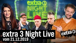"""Extra 3""-Night Live vom 21.12.2019"