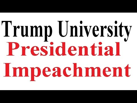 Trump University and Donald Trump  Impeachment  Essay by Christopher L Peterson