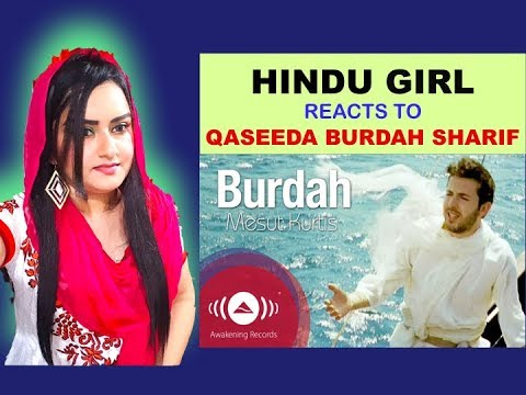 Hindu Girl Reacts To QASEEDA BURDAH SHARIF | QASIDA BURDA | QASIDA BURDAH | QASEEDA BURDAH|REACTION|
