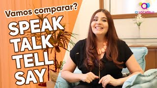 Speak - Talk - Tell - Say. Vamos comparar?