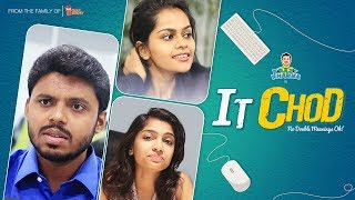 IT CHOD - The Begining | Frustrated Software Employee | Krazy Khanna | Chai Bisket