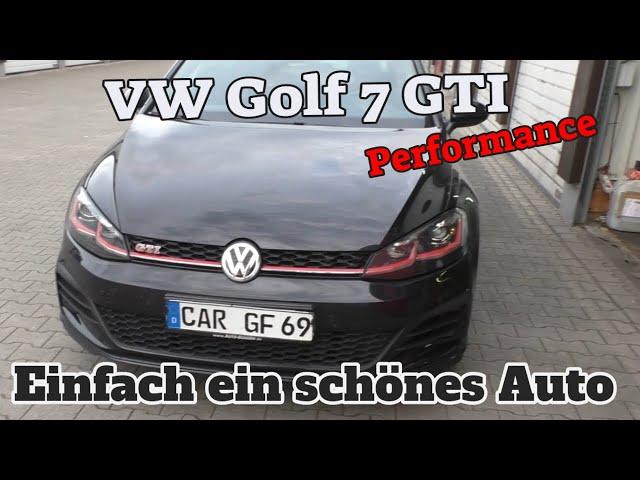 Einfach ein schönes Auto - Golf 7 GTI Performance