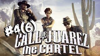 МИР ДИКОГО ЗАПАДА ● КООПЕРАТИВ (ЖЖС) ● Call of Juarez: The Cartel # 4(6)