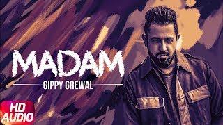 Latest Punjabi Songs 2017 | Ji Madam | Gippy Grewal | Yo Yo Honey Singh | MIRZA The Untold Story