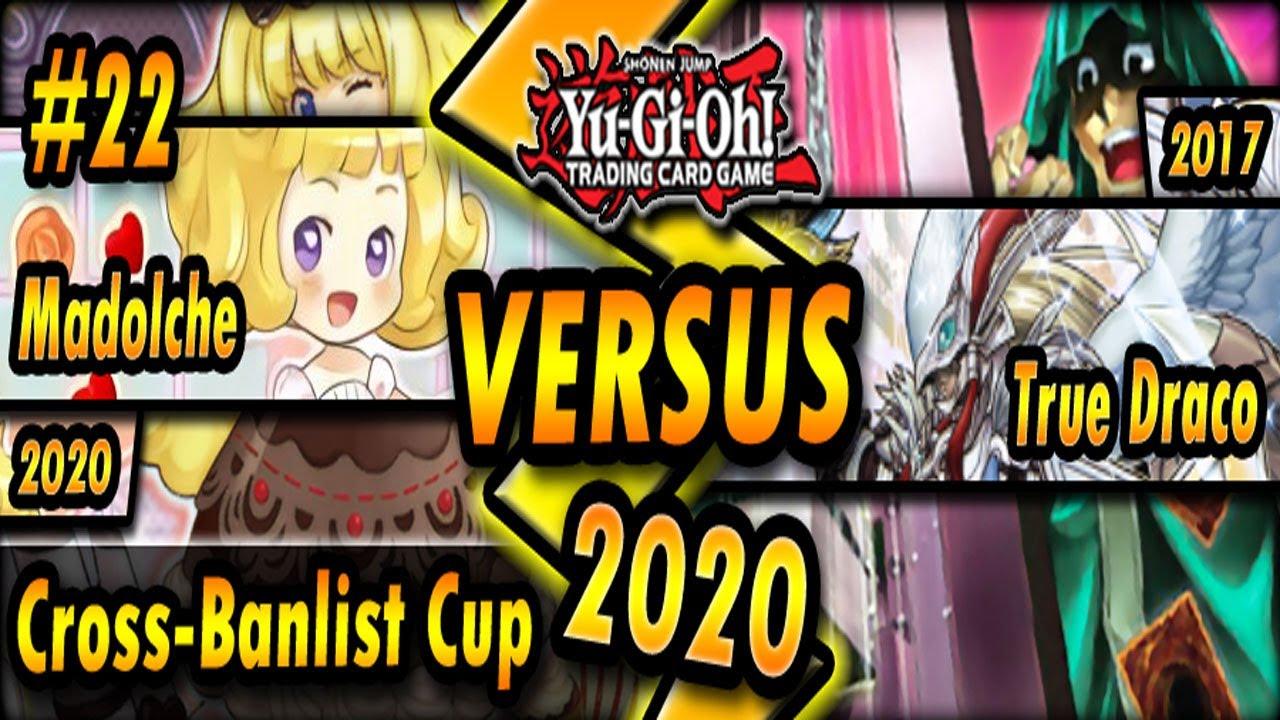 Download Madolche (MR5; 2020) vs. True Draco (2017)   Cross-Banlist Cup 2020