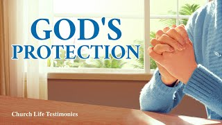 "2020 Christian Testimony Video | ""God's Protection"" Based on a True Story (English Dubbed)"