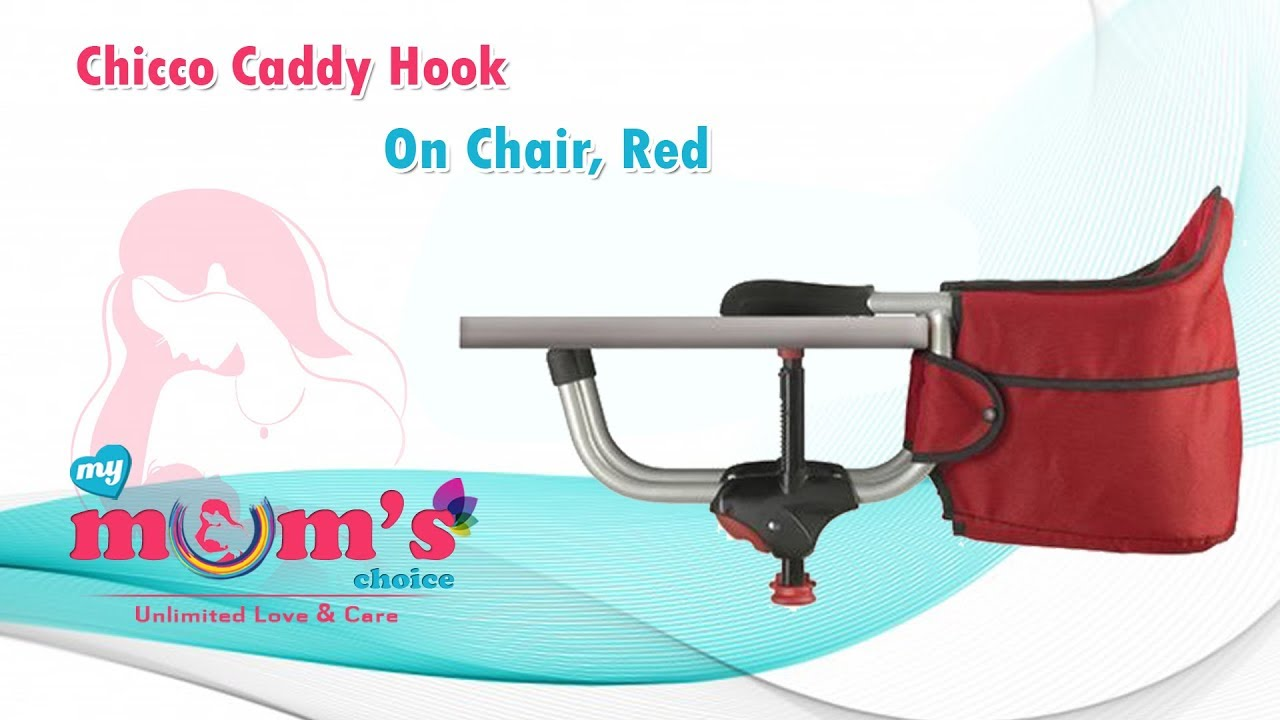 Chicco Caddy Hook On Chair | Best Baby Caddy Hook On Chair from Chicco | Baby Gear | Mymumschoice  sc 1 st  YouTube & Chicco Caddy Hook On Chair | Best Baby Caddy Hook On Chair from ...