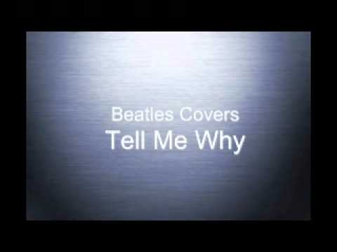 Beatles Tell Me Why