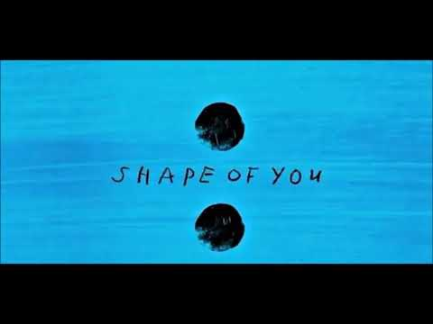 Shape of you |1h|