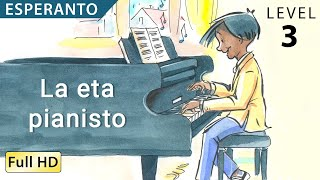 "La eta pianisto: Learn Esperanto with subtitles – Story for Children and Adults ""BookBox.com"""