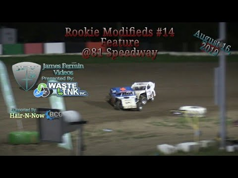 (Rookie) Modifieds #73, Feature, 81 Speedway, 08/16/19