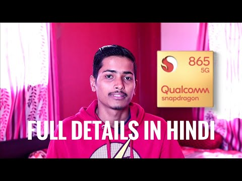 Qualcom snapdragon 865 explained in HINDI ?
