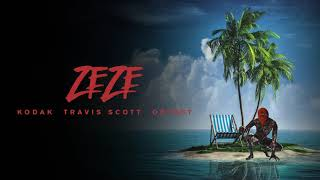 Kodak Black ZEZE feat. Travis Scott Offset Official Audio
