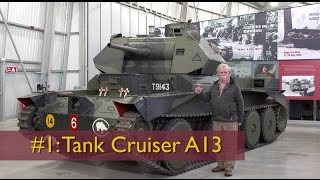 david fletcher s tank chats 1 the a13 cruiser