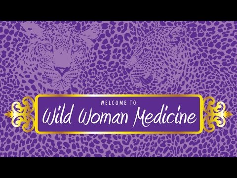 Wild Woman Medicine #6 – Dancing Wild Woman Warrior