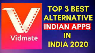 Top 3 Best VidMate Alternative Apps for Android | VidMate Alternatives in 2020