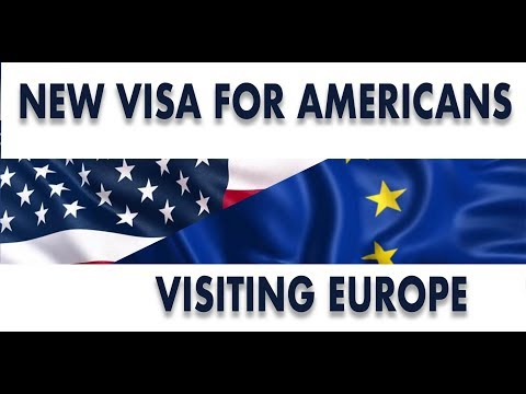 New Visa For Americans Visiting Europe