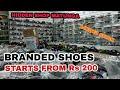 BRANDED SHOES JUST FOR 200 |HIDDEN SHOP | MATUNGA