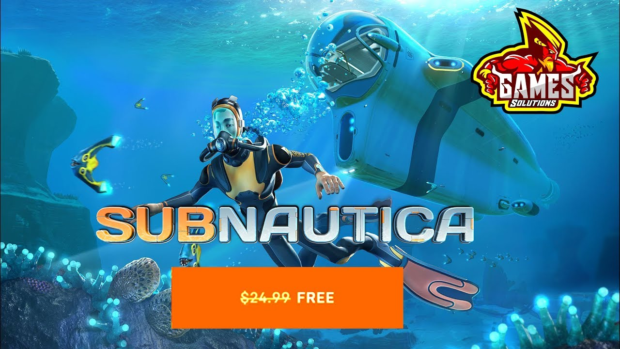 Get Subnautica For Free Epic Games Store Youtube