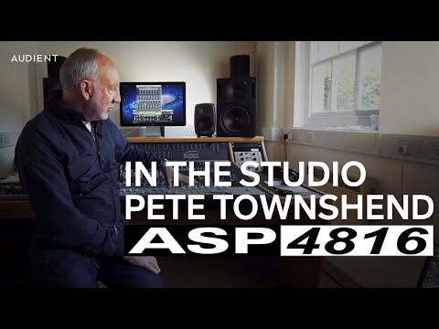 Audient - Pete Townshend in the Studio with ASP4816