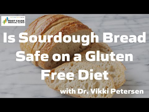 Is Sourdough Bread Safe on a Gluten Free Diet?