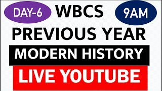 WBCS PREVIOUS YEAR MODERN HISTORY Q&A DISCUSSION|LIVE EVERYDAY 9AM|DAY 6