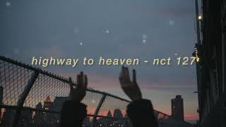 "Gambar cover ""highway to heaven"" - nct 127 but you're chilling above a highway with some friends and blasting it"