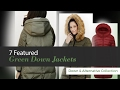 7 Featured Green Down Jackets Down & Alternative Collection