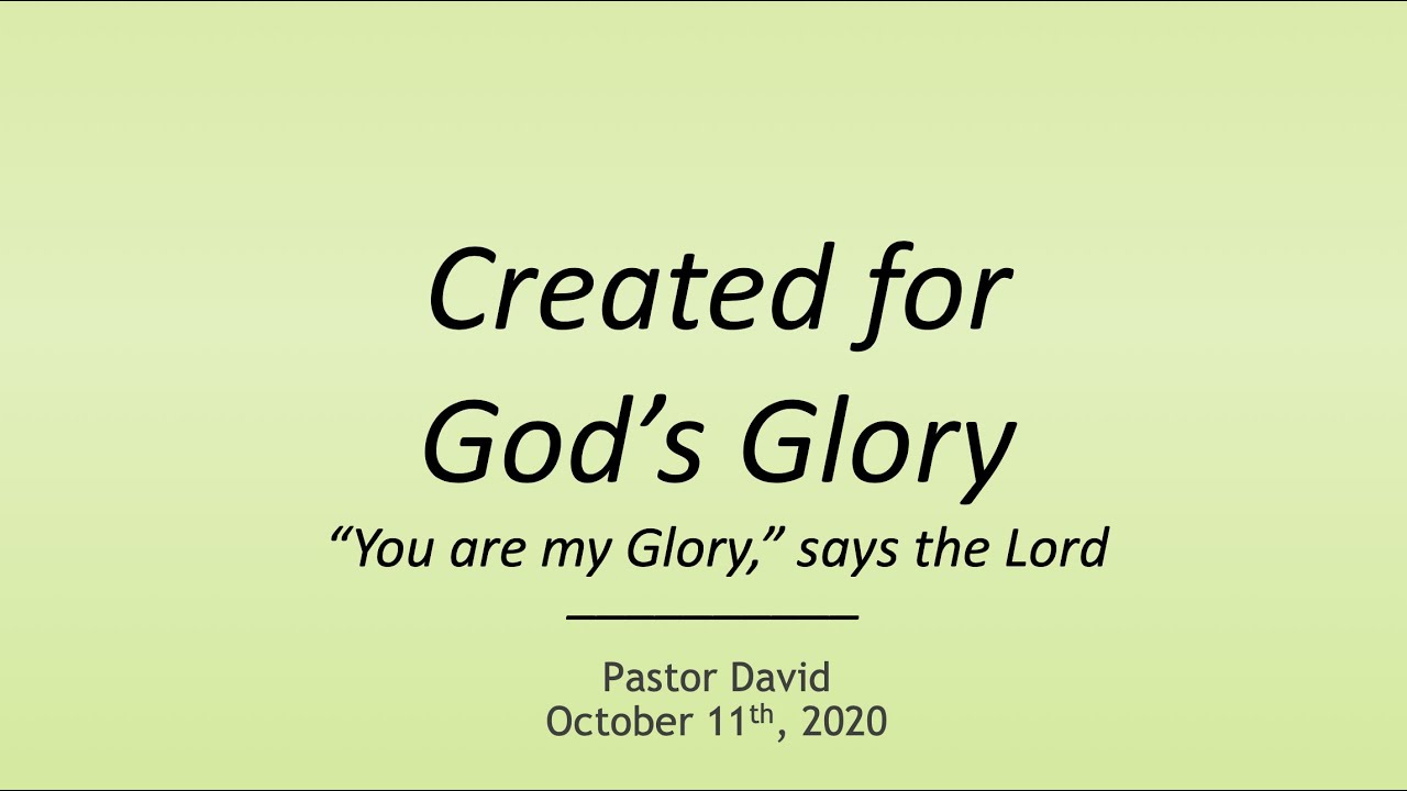 Created for God's Glory V — October 11th, 2020