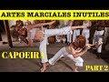 Parte 2 - Top 5 Artes Marciales & Estilos de Peleas Mas Inutiles