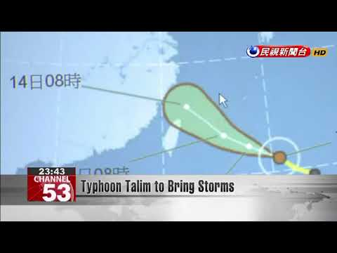 Typhoon Talim to Bring Storms