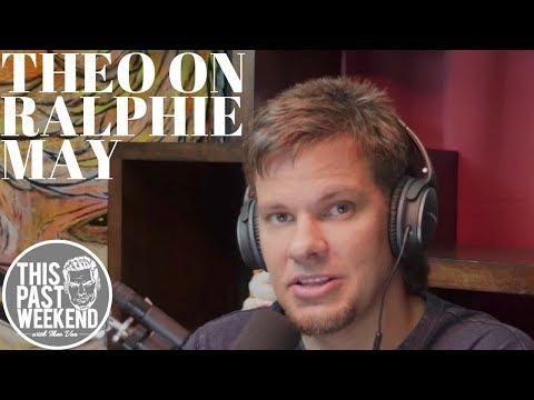 Theo Von On Ralphie May