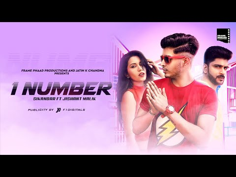 new-song-2019---1-number-(full-video)---sikandar-ft-jishant-malik-|-megha-|-frame-phaad-productions