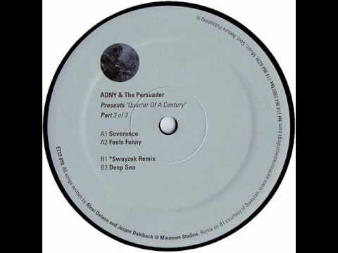 ADNY & The Persuader - Feels Funny
