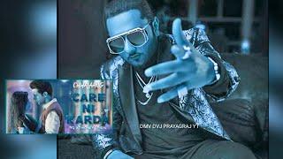 Care Ni Karda | Chhalaang Yo Yo Honey Singh | Dj Akash Kanaili Kaushambi | DMV DVJ PRAYAGRAJ YT ||